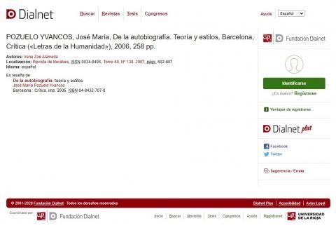 POZUELO YVANCOS, José María, De la autobiografía. Teoría y estilos, Barcelona, Crítica («Letras de la Humanidad»), 2006, 258 pp